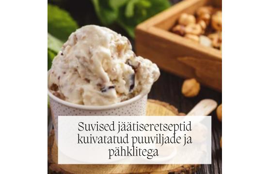 Jäätiseretseptid kuivatatud puuviljade ja pähklitega